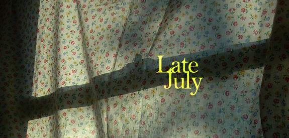 Late July