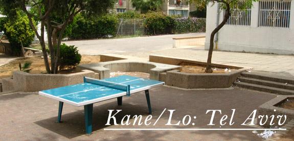 Kane/Lo: Tel Aviv